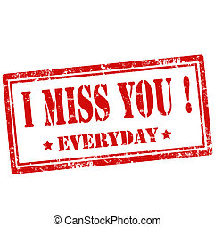 I miss You!-stamp - Grunge rubber stamp with text I Miss...