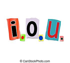 Illustration depicting a set of cut out letters formed to arrange the abbreviation i.o.u..