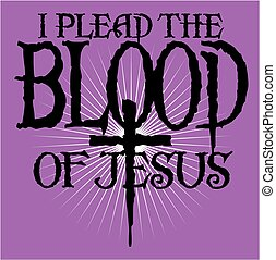 plead the blood - i plead the blood of jesus church design