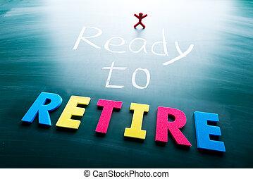 I ready to retire
