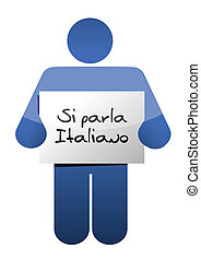 I speak Italian sign illustration design over a white...