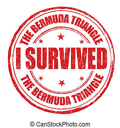 I survived the Bermuda Triangle stamp - I survived the...