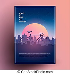 I want to ride my bicycle. Modern minimalist poster, print, flyer, banner template for your event, party or any needs. Vector Illustration.