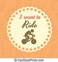 i want to ride