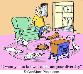 "I want you to know I celebrate your diversity - ""I want you..."