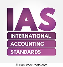 IAS - International Accounting Standards acronym, business...