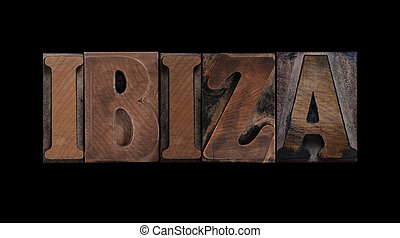 the word Ibiza in old letterpress wood type