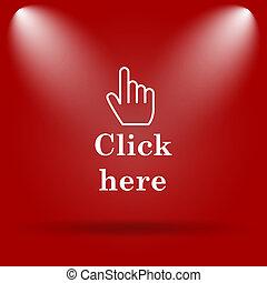 icône, cliquez ici