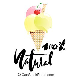 Ice cream cartoon with 100 percent natural lettering isolated