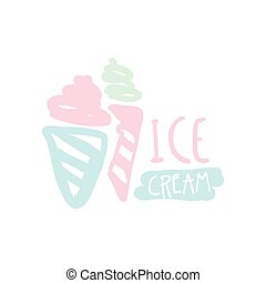 Ice cream logo, badge for restaurant, bar, cafe, menu, sweet shop, hand drawn vector illustration
