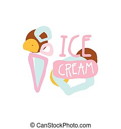 Ice cream logo template, badge for restaurant, bar, cafe, menu, sweet shop, colorful hand drawn vector illustration