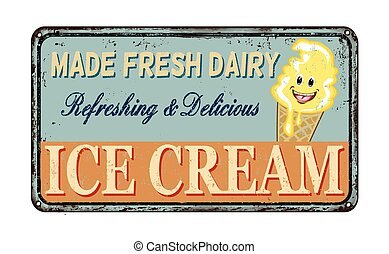 Ice cream vintage rusty metal sign on a white background,...