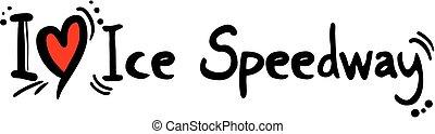 Ice speedway love - Creative design of ice speedway love