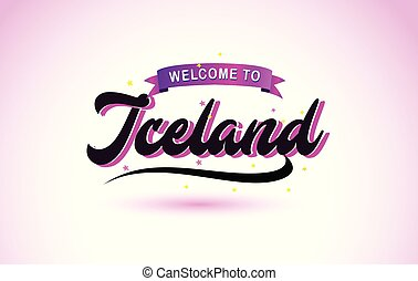 Iceland Welcome to Creative Text Handwritten Font with Purple Pink Colors Design.