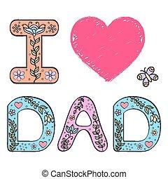 ich, liebe, dad.