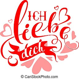 Ich liebe dich text translation from german. Valentines day...