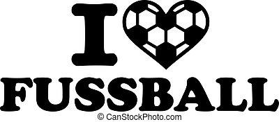 Ich liebe Fussball Soccer