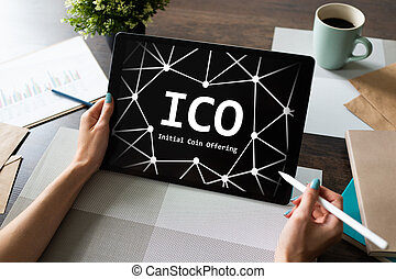 ICO - Initial coin offering. Blockchain and financial ...