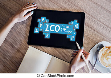 ICO - initial coin offering. Cryptocurrency, Blockchain. ...