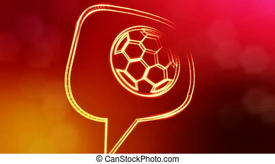 icon of soccer ball in message cloud. Background made of glow particles as vitrtual hologram. 3D seamless animation with depth of field, bokeh and copy space. Red color V1