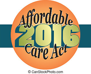 """Icon with the words """"Affordable Care Act 2016"""" for Obamacare"""