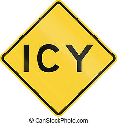 ICY - US warning traffic sign: Icy.
