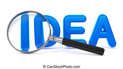 Idea - Blue 3D Word Through a Magnifying Glass.