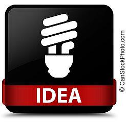 Idea (bulb icon) black square button red ribbon in middle