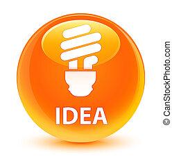 Idea (bulb icon) glassy orange round button