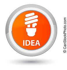 Idea (bulb icon) prime orange round button