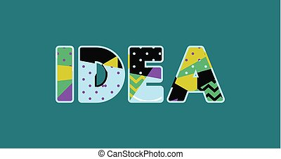 Idea Concept Word Art Illustration - The word IDEA concept...