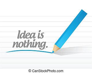 idea is nothing message illustration design