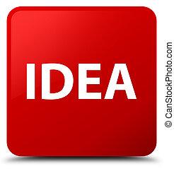 Idea red square button