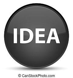 Idea special black round button