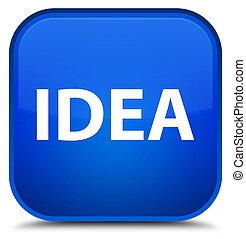 Idea special blue square button