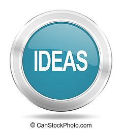 ideas icon, blue round glossy metallic button, web and mobile app design illustration