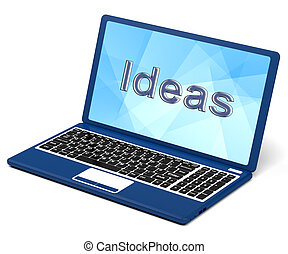 Ideas Word On Laptop Screen Showing Creativity