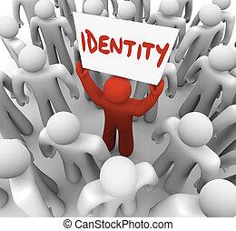 identidade, homem segura sinal, original, marca, estado, consciência