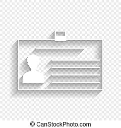 Identification card sign. Vector. White icon with soft shadow on transparent background.