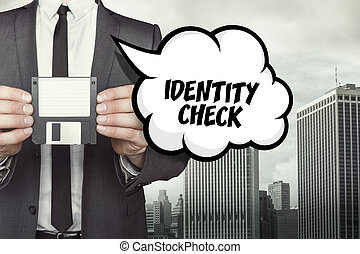 Identity Check text on speech bubble with businessman