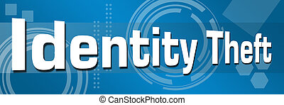 Identity Theft Abstract Blue Background Horizontal
