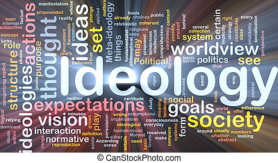 Background concept wordcloud illustration of ideology glowing light