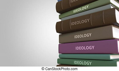 IDEOLOGY title on the stack of books, conceptual loopable 3D...