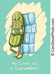 Idiom as cool as cucumber