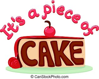 Idiom Piece Of Cake Typography