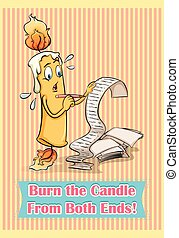 Idiom saying burn the candle from both ends