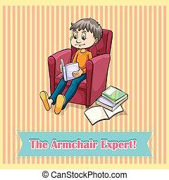 Idiom the armchair expert