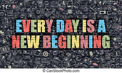 iedere dag, is, een nieuw begin, op, donker, baksteen, wall.