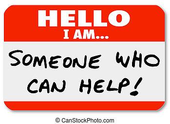 iemand, helpen, nametag, groenteblik, woorden, hallo