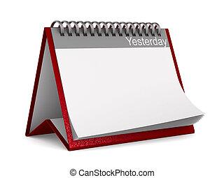 ieri, illustrazione, isolato, fondo., calendario, bianco, 3d